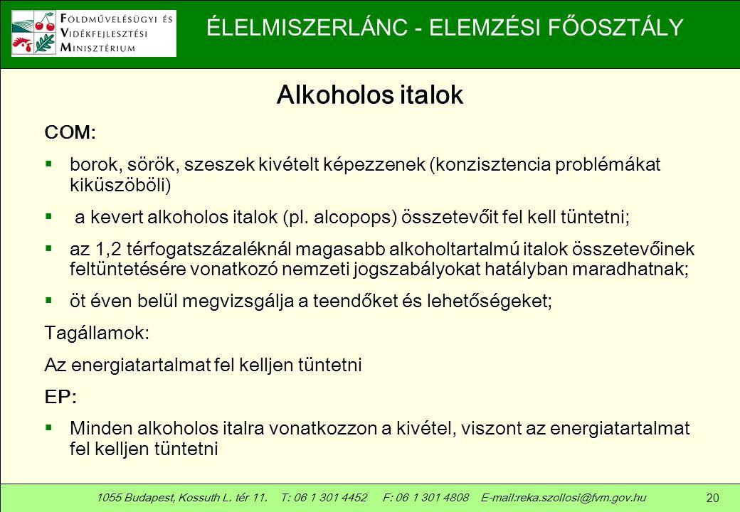 Alkoholos italok COM: borok, sörök, szeszek kivételt képezzenek (konzisztencia problémákat kiküszöböli)