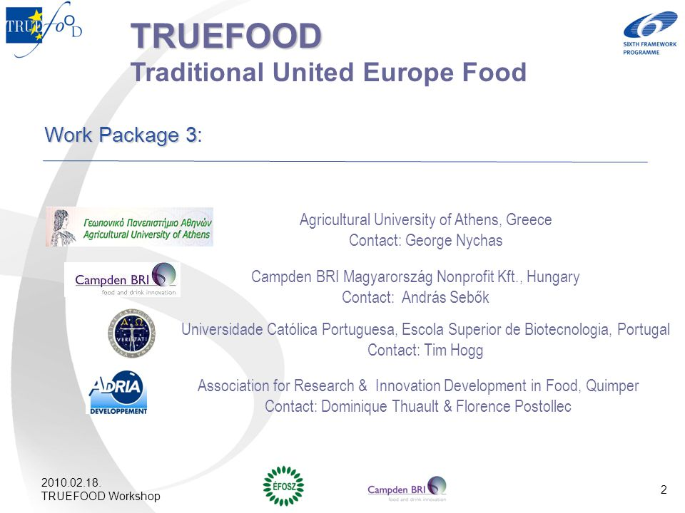TRUEFOOD Traditional United Europe Food Work Package 3: