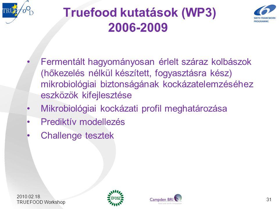 Truefood kutatások (WP3) 2006-2009
