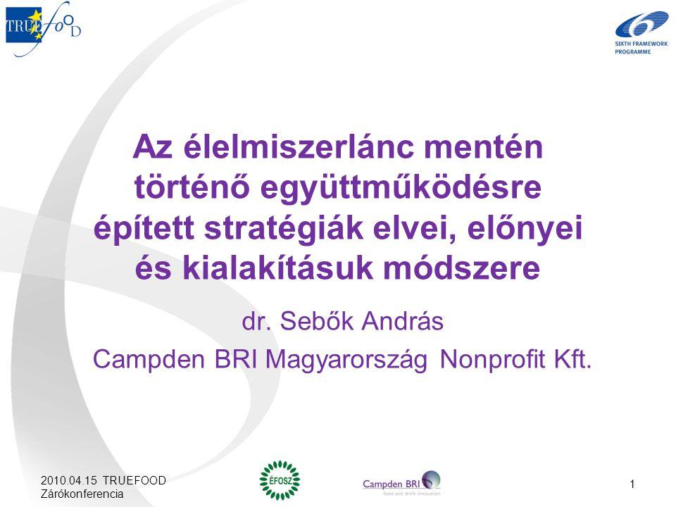 dr. Sebők András Campden BRI Magyarország Nonprofit Kft.
