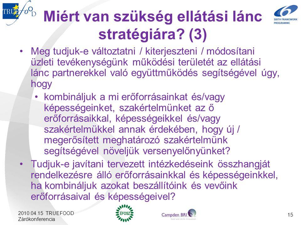 Miért van szükség ellátási lánc stratégiára (3)