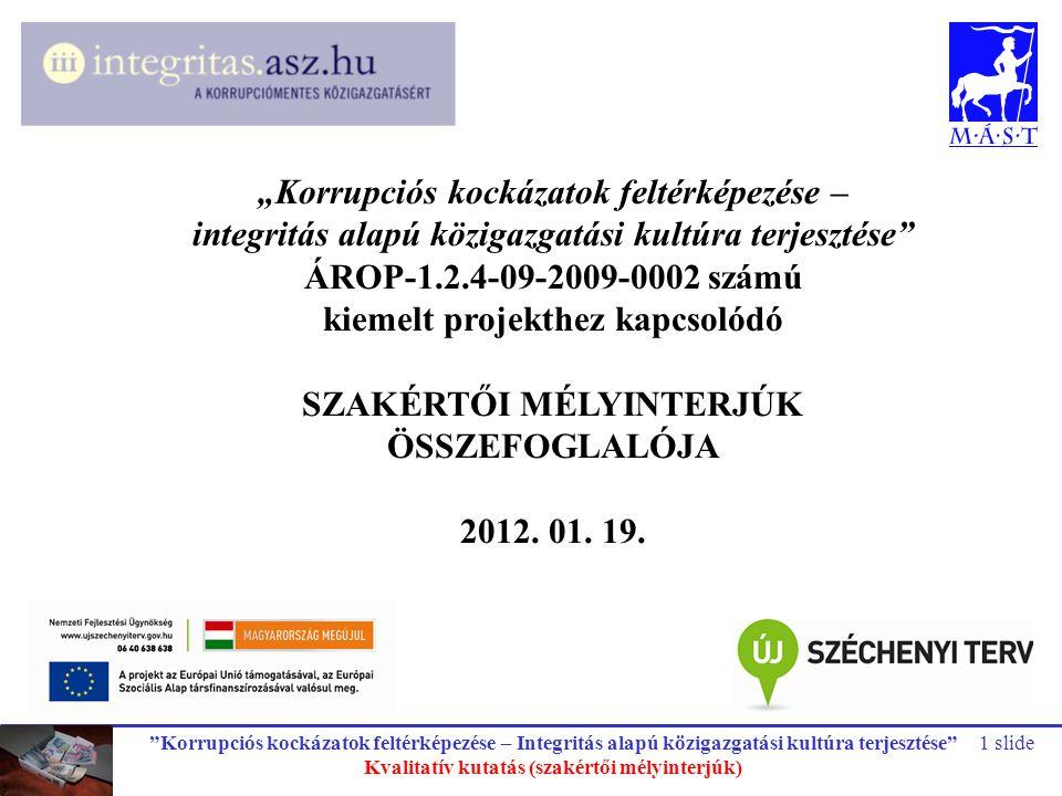 kiemelt projekthez kapcsolódó ÖSSZEFOGLALÓJA 2012. 01. 19.