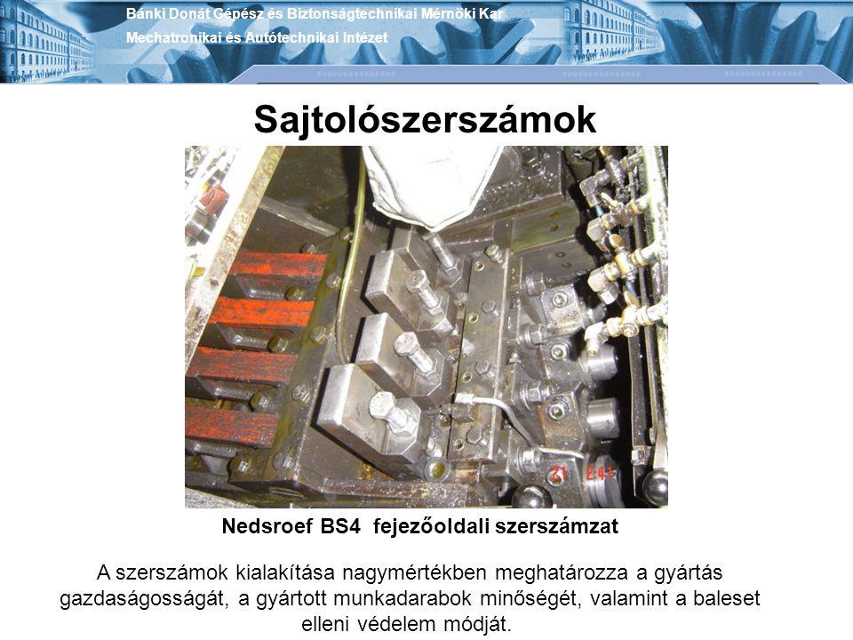 Nedsroef BS4 fejezőoldali szerszámzat