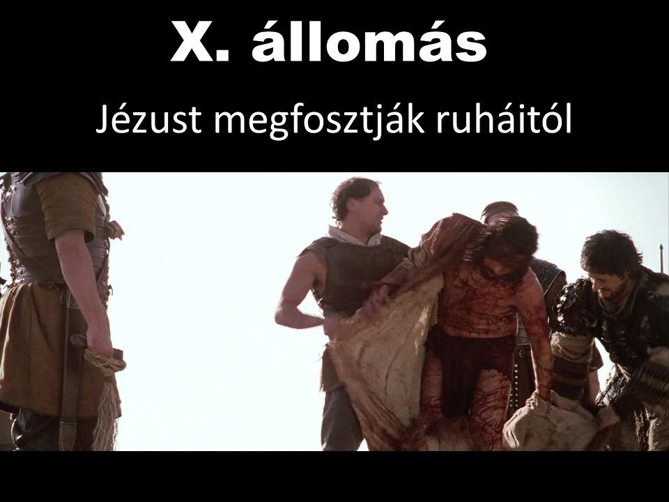 Jézust megfosztják ruháitól