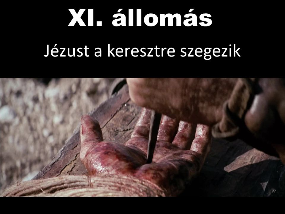 Jézust a keresztre szegezik