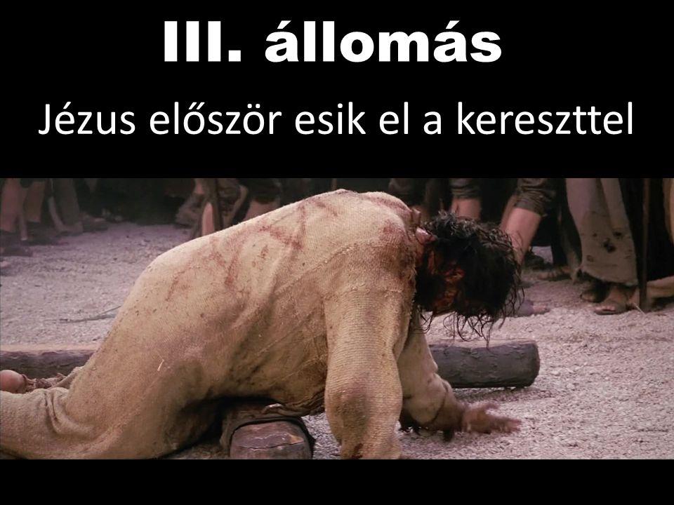 Jézus először esik el a kereszttel