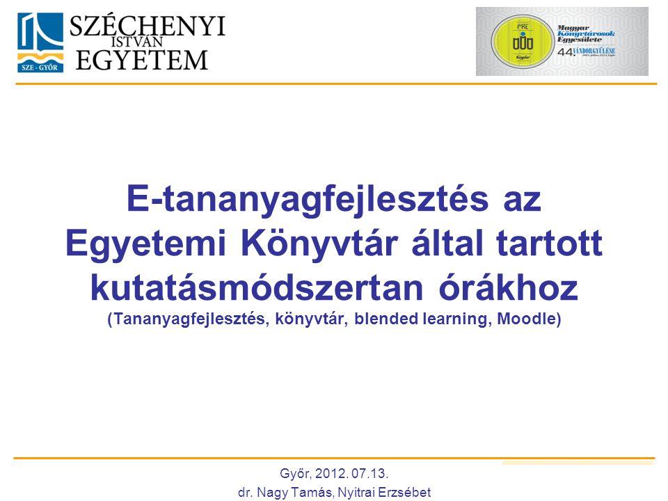 Győr, 2012. 07.13. dr. Nagy Tamás, Nyitrai Erzsébet