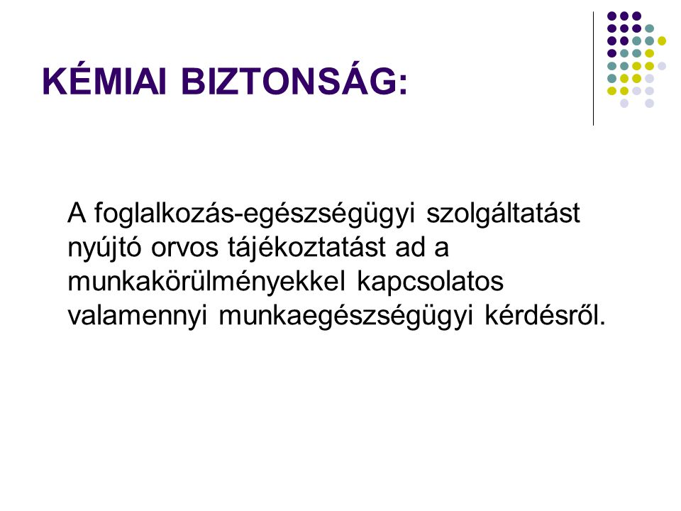 KÉMIAI BIZTONSÁG:
