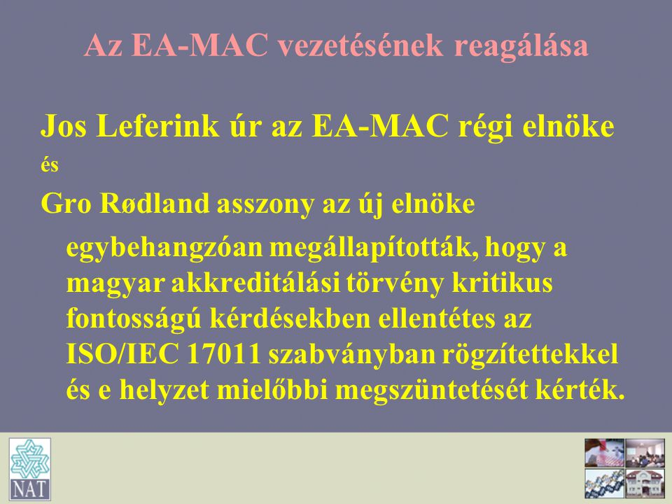 Az EA-MAC vezetésének reagálása