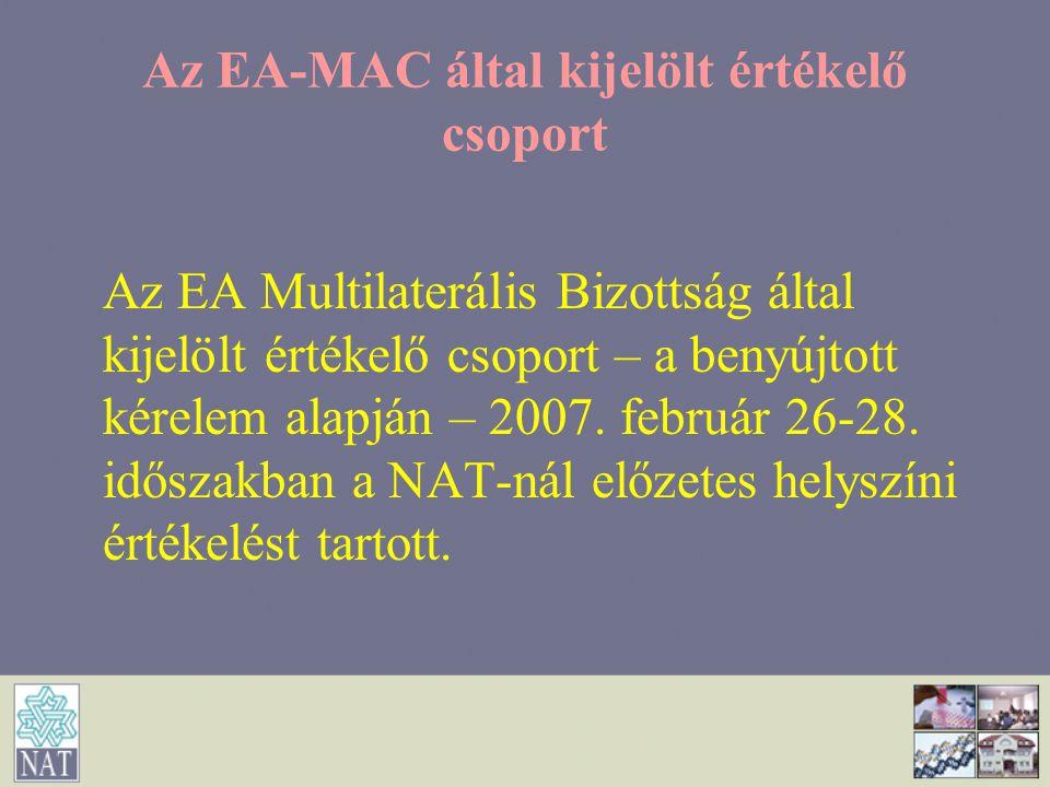 Az EA-MAC által kijelölt értékelő csoport