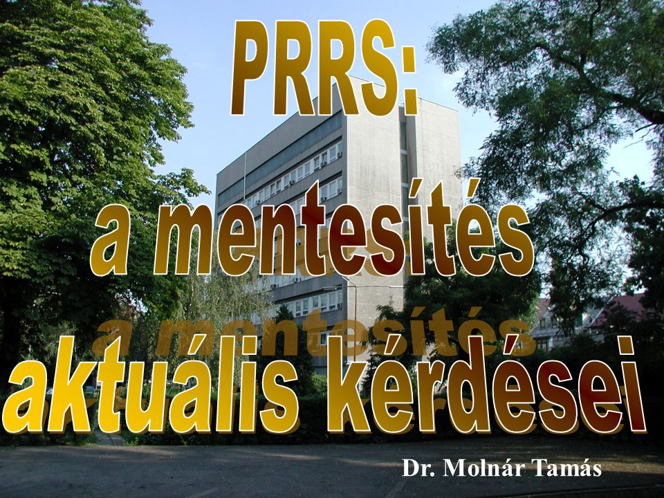 PRRS: a mentesítés aktuális kérdései