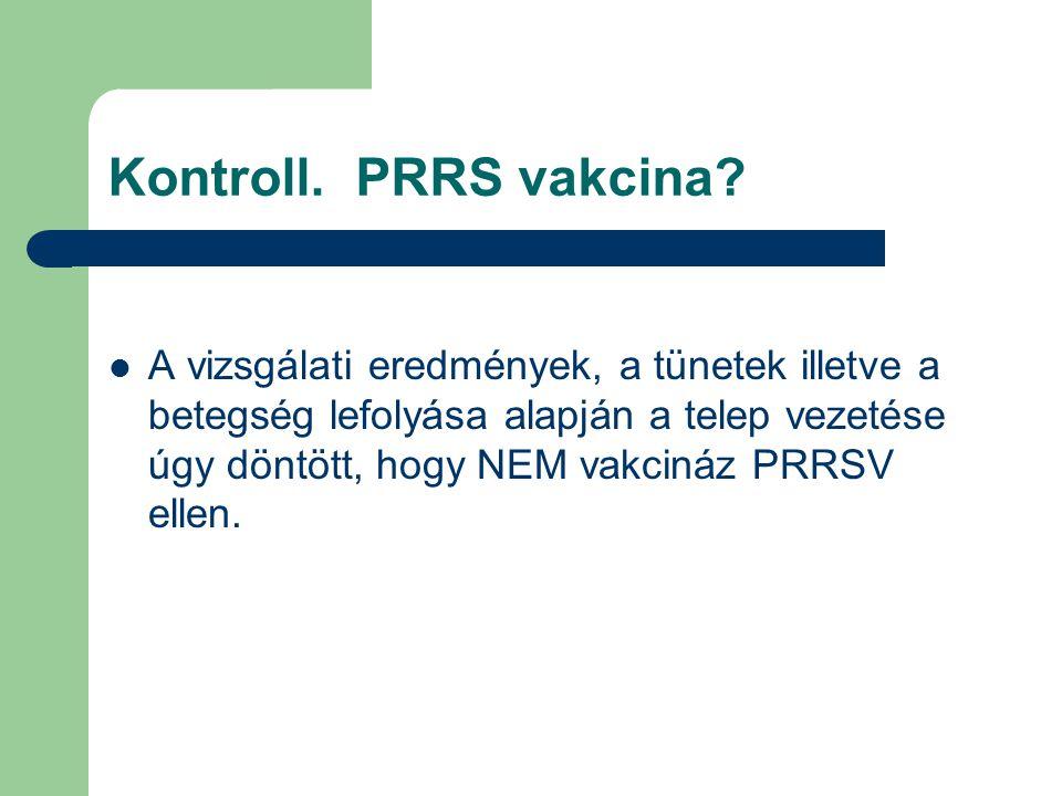 Kontroll. PRRS vakcina
