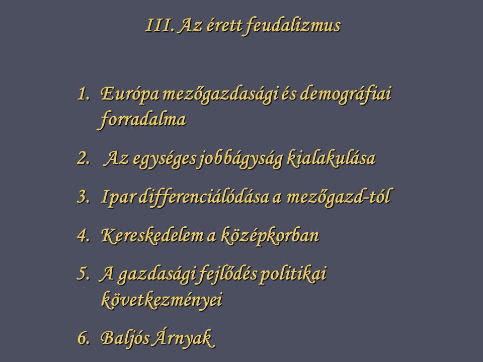 III. Az érett feudalizmus