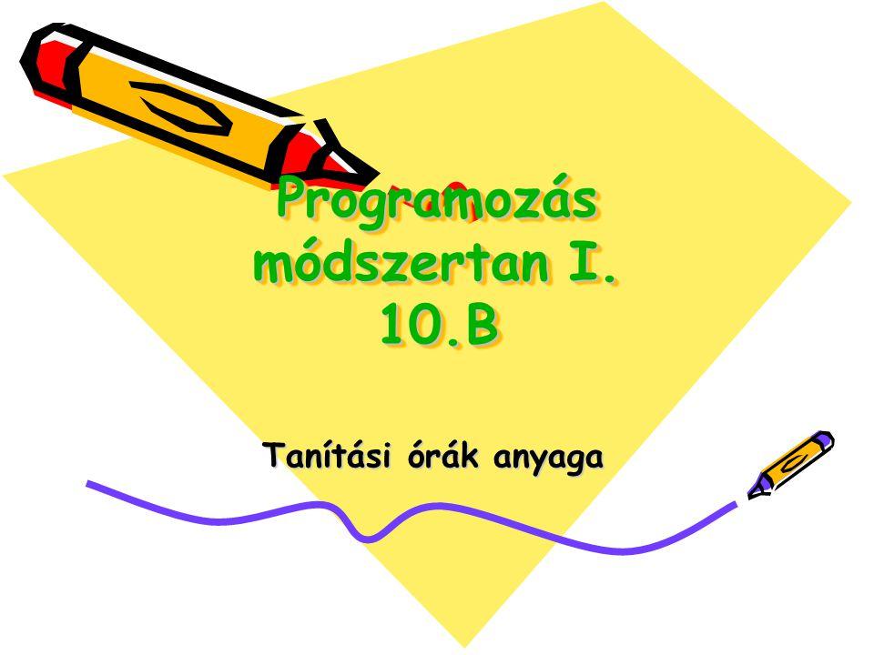 Programozás módszertan I. 10.B