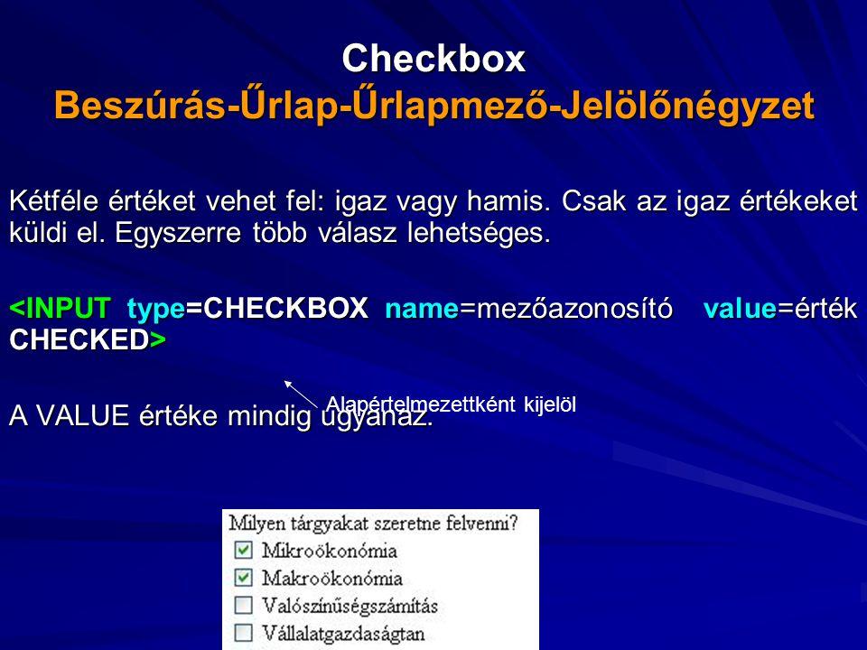 Checkbox Beszúrás-Űrlap-Űrlapmező-Jelölőnégyzet