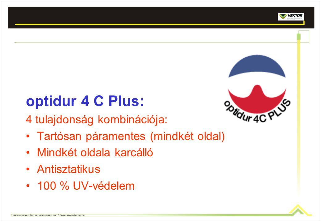 optidur 4 C Plus: 4 tulajdonság kombinációja: