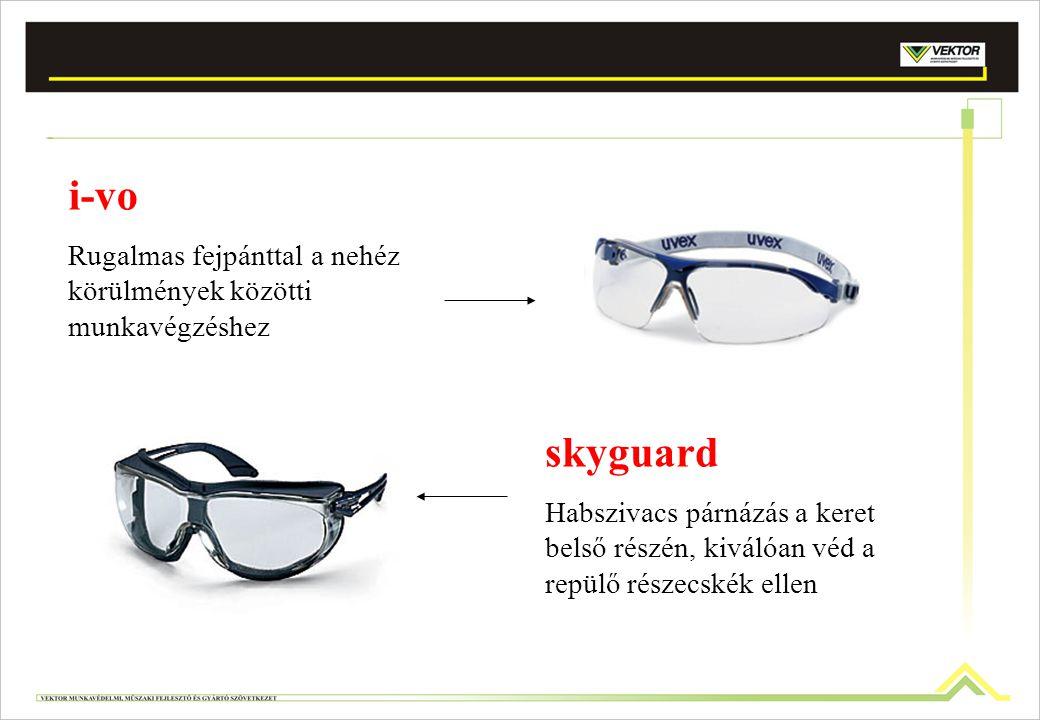 i-vo Rugalmas fejpánttal a nehéz körülmények közötti munkavégzéshez. skyguard.