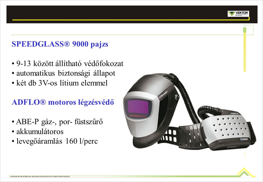 SPEEDGLASS® 9000 pajzs