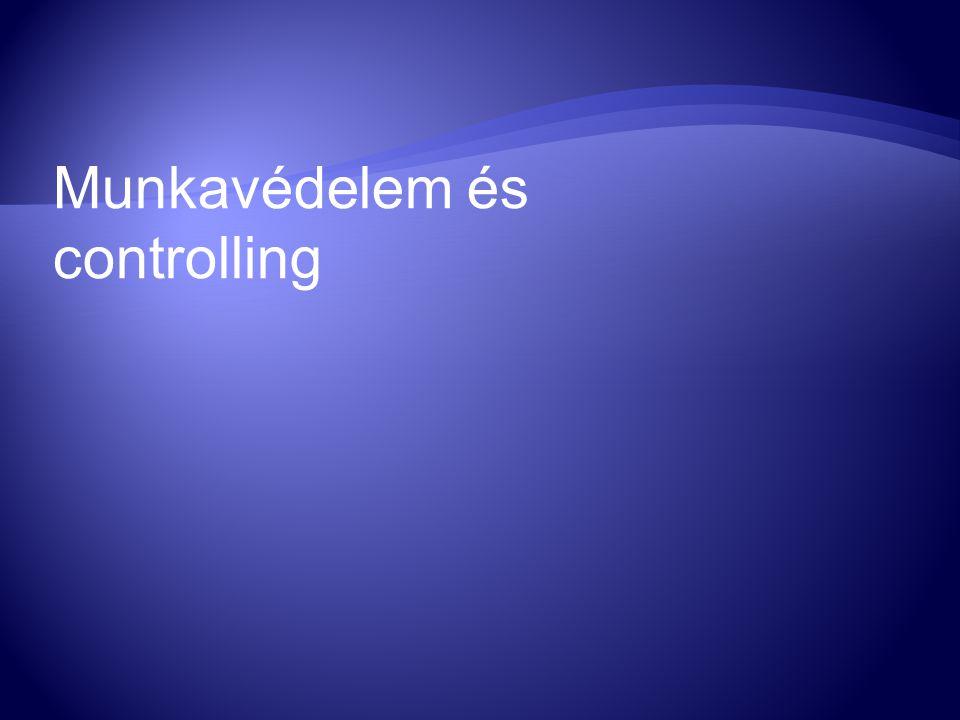 Munkavédelem és controlling