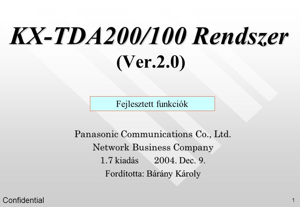 KX-TDA200/100 Rendszer (Ver.2.0)