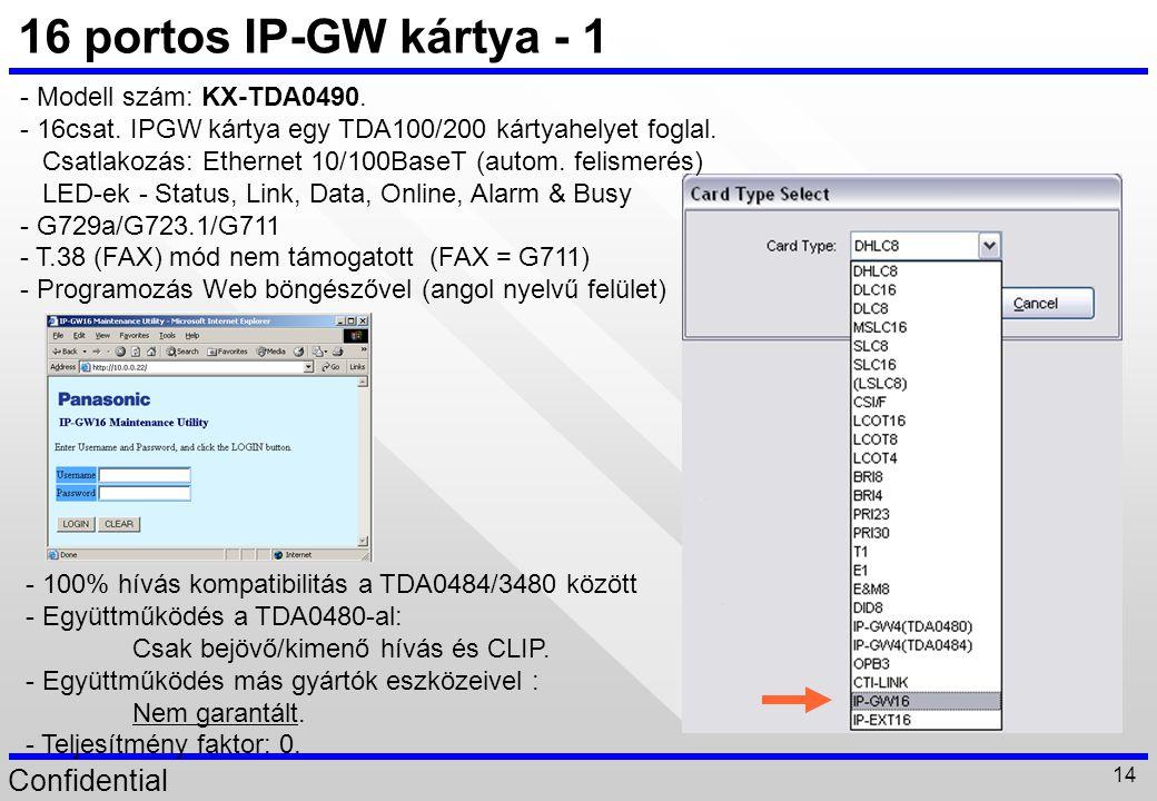 16 portos IP-GW kártya - 1 - Modell szám: KX-TDA0490.