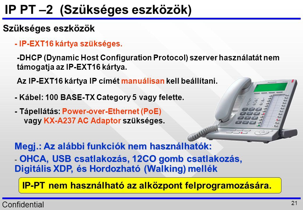 IP PT –2 (Szükséges eszközök)