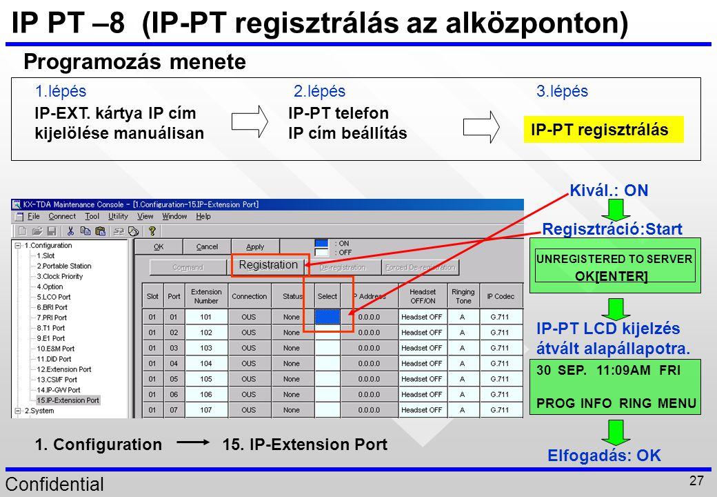 IP PT –8 (IP-PT regisztrálás az alközponton)