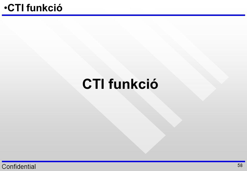 CTI funkció CTI funkció