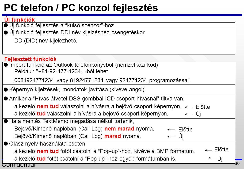 PC telefon / PC konzol fejlesztés