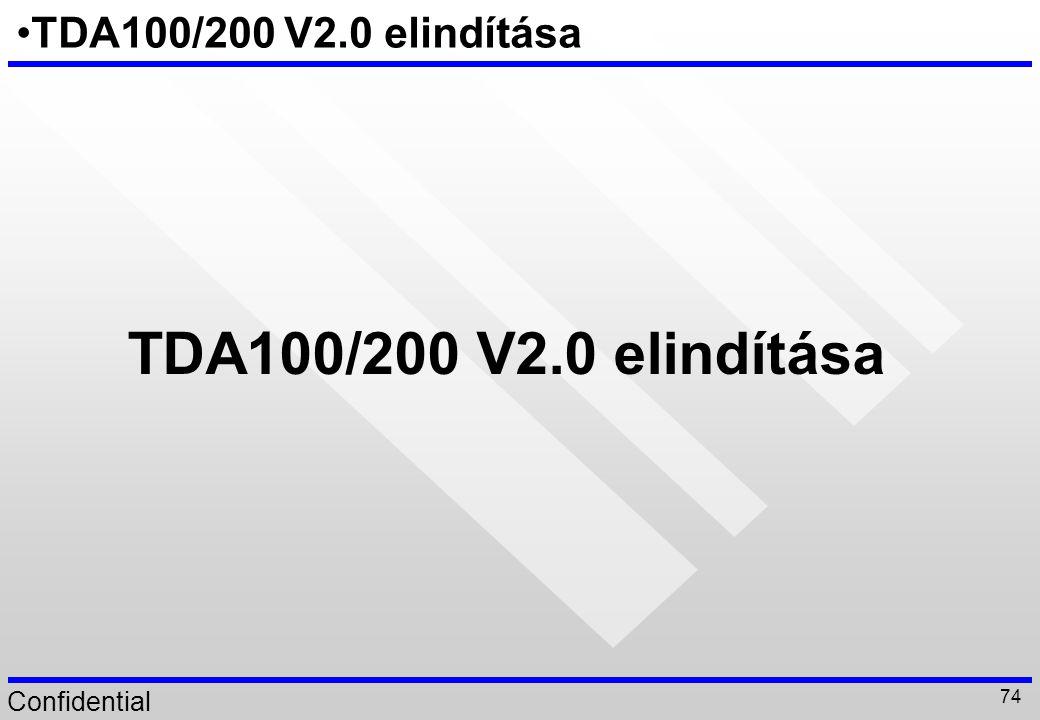 TDA100/200 V2.0 elindítása TDA100/200 V2.0 elindítása