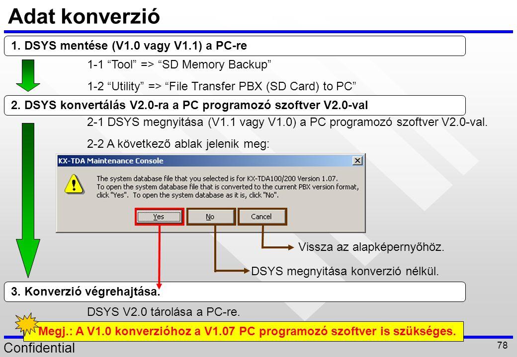 Adat konverzió 1. DSYS mentése (V1.0 vagy V1.1) a PC-re