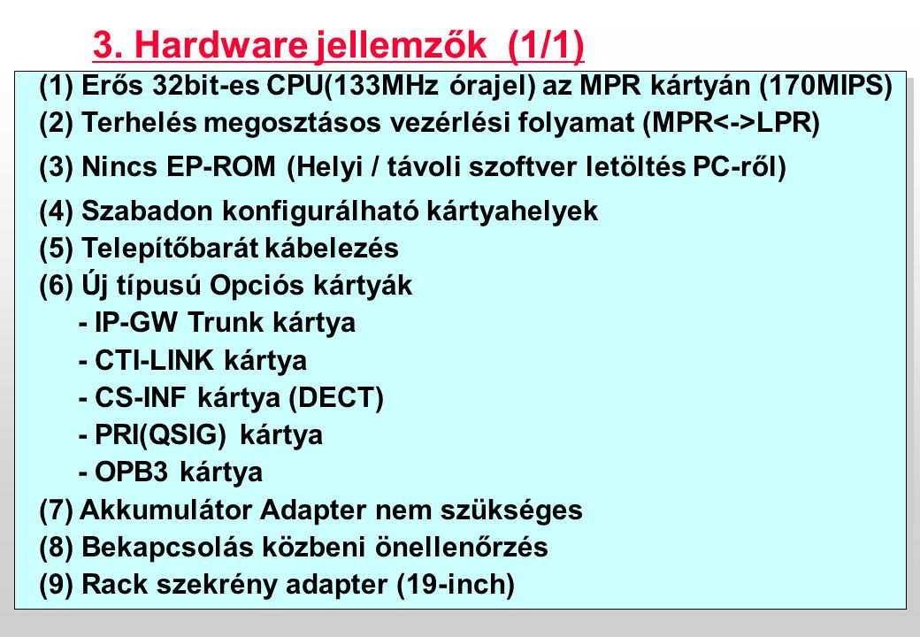 3. Hardware jellemzők (1/1)