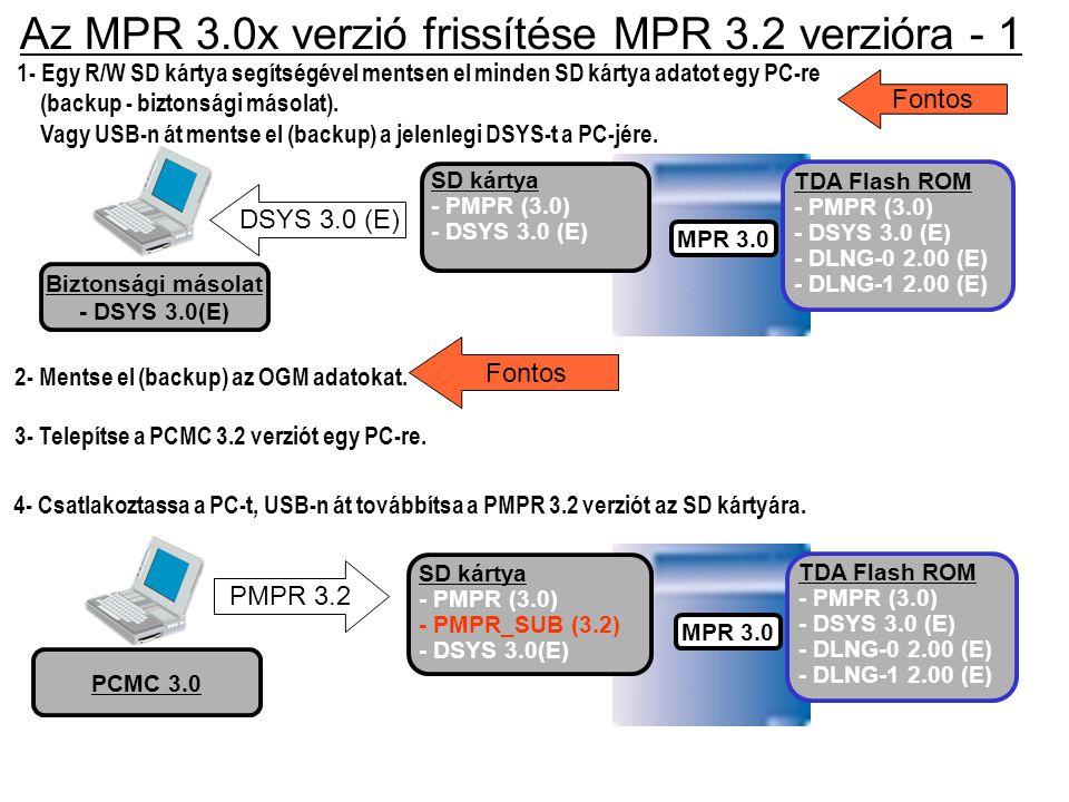 Az MPR 3.0x verzió frissítése MPR 3.2 verzióra - 1