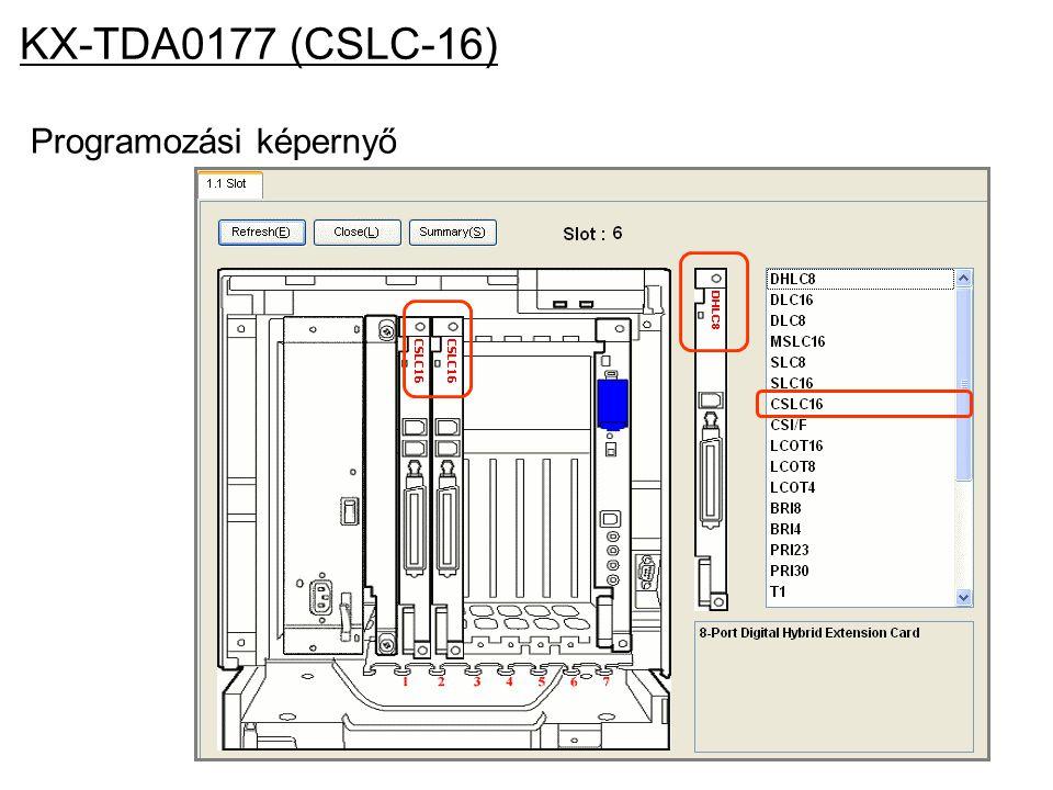KX-TDA0177 (CSLC-16) Programozási képernyő