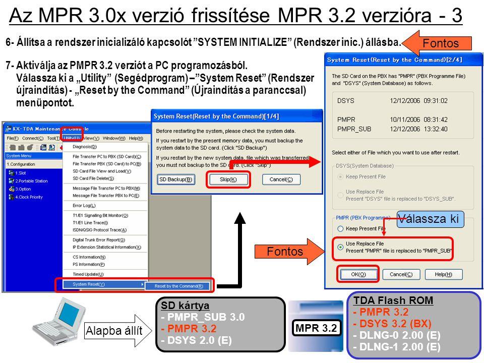 Az MPR 3.0x verzió frissítése MPR 3.2 verzióra - 3