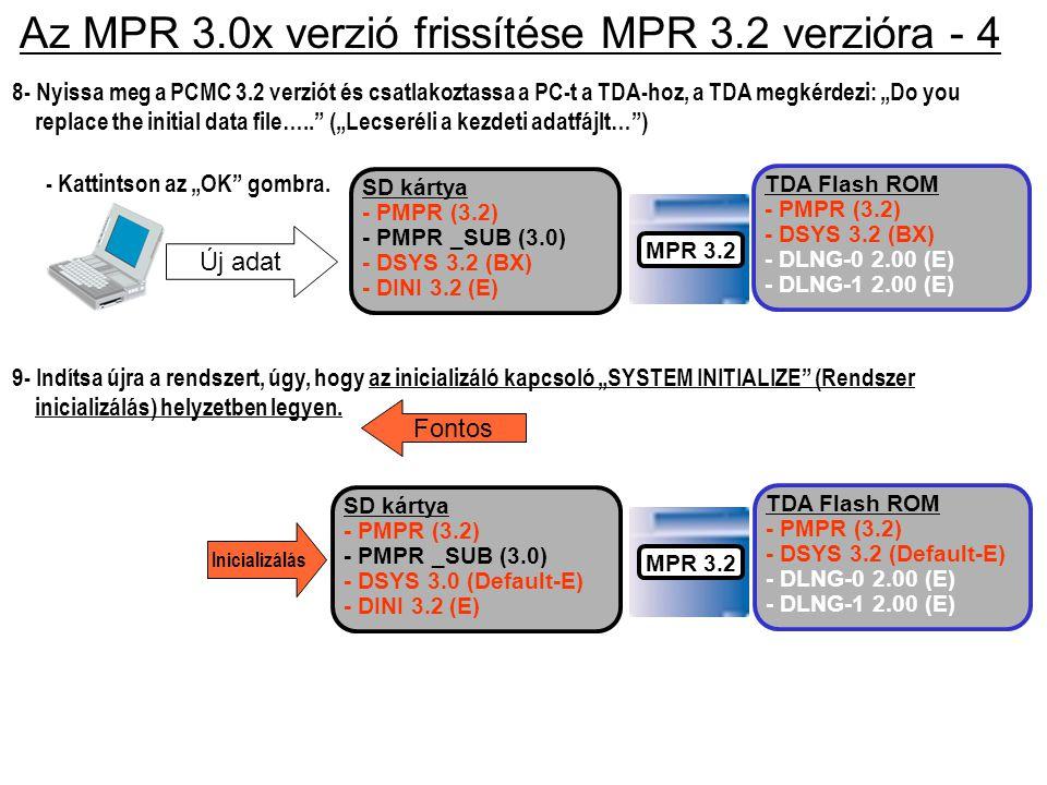 Az MPR 3.0x verzió frissítése MPR 3.2 verzióra - 4