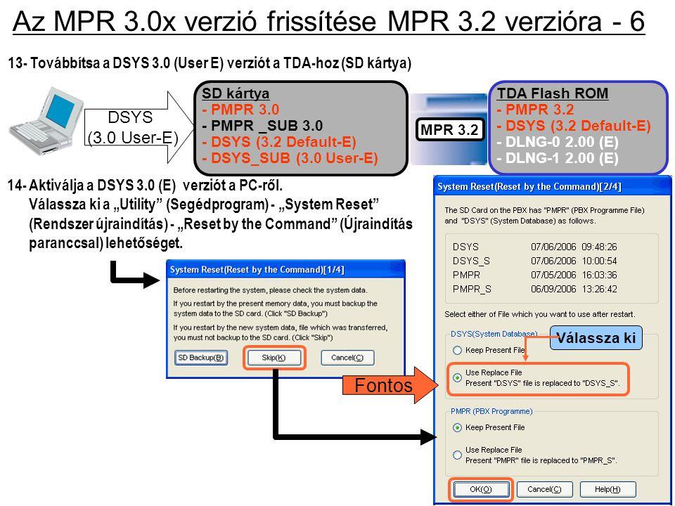 Az MPR 3.0x verzió frissítése MPR 3.2 verzióra - 6
