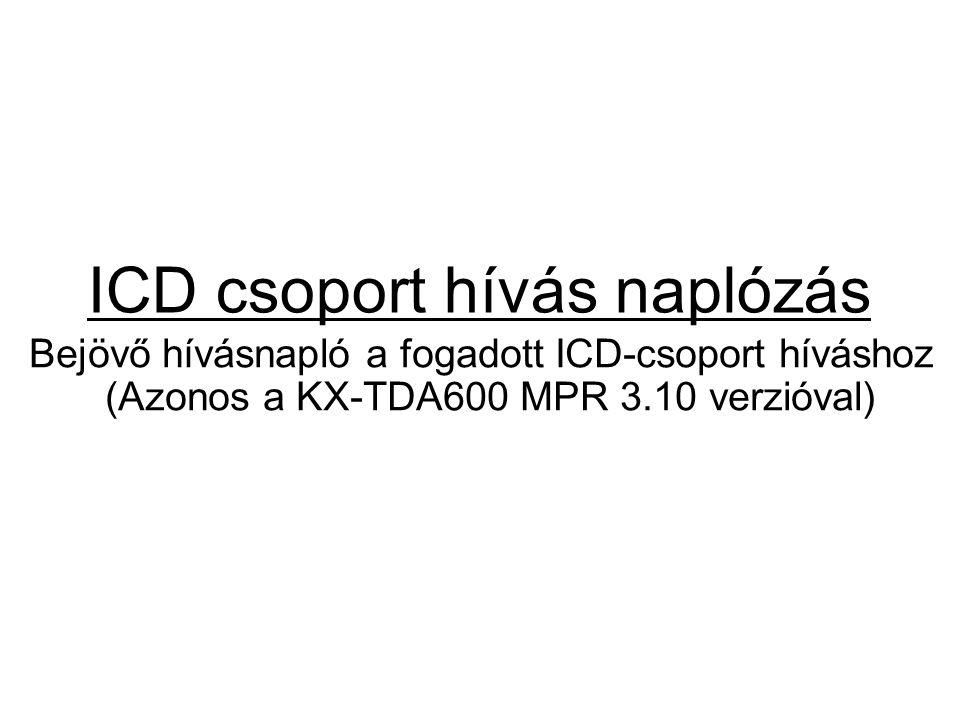 ICD csoport hívás naplózás