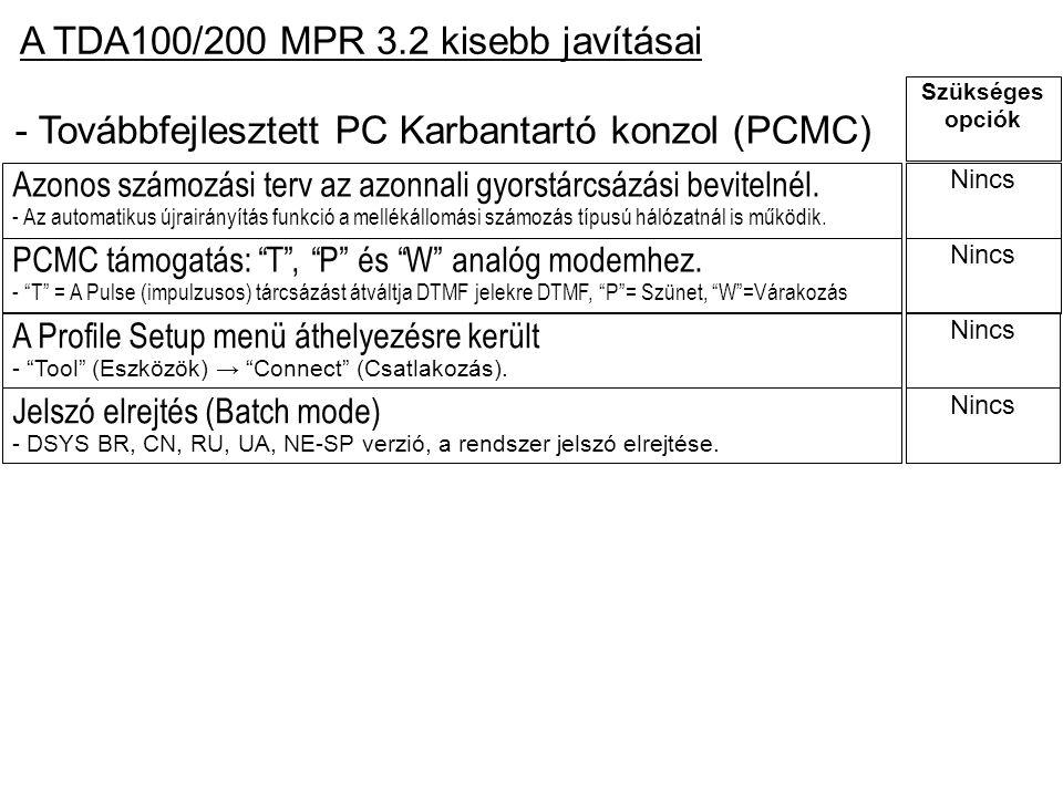 A TDA100/200 MPR 3.2 kisebb javításai