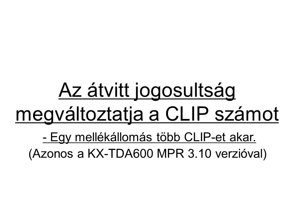 Az átvitt jogosultság megváltoztatja a CLIP számot