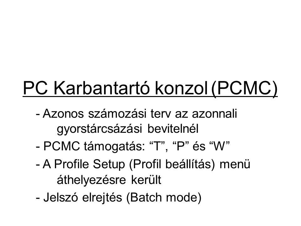 PC Karbantartó konzol (PCMC)