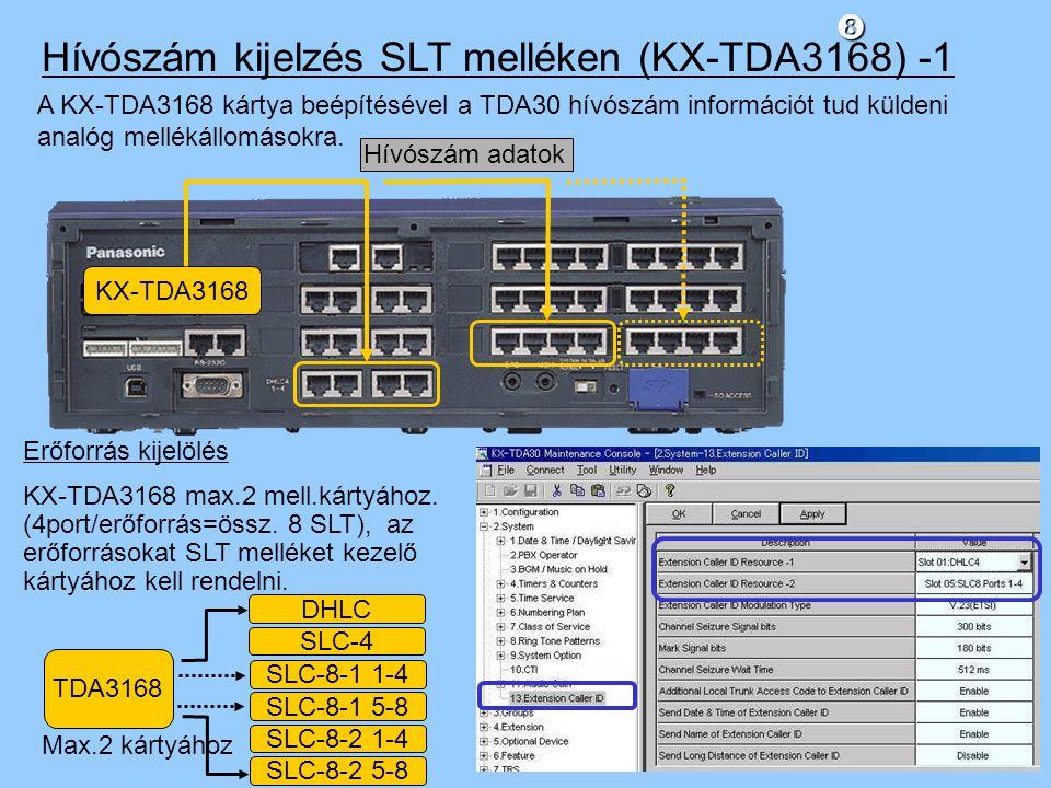 Hívószám kijelzés SLT melléken (KX-TDA3168) -1