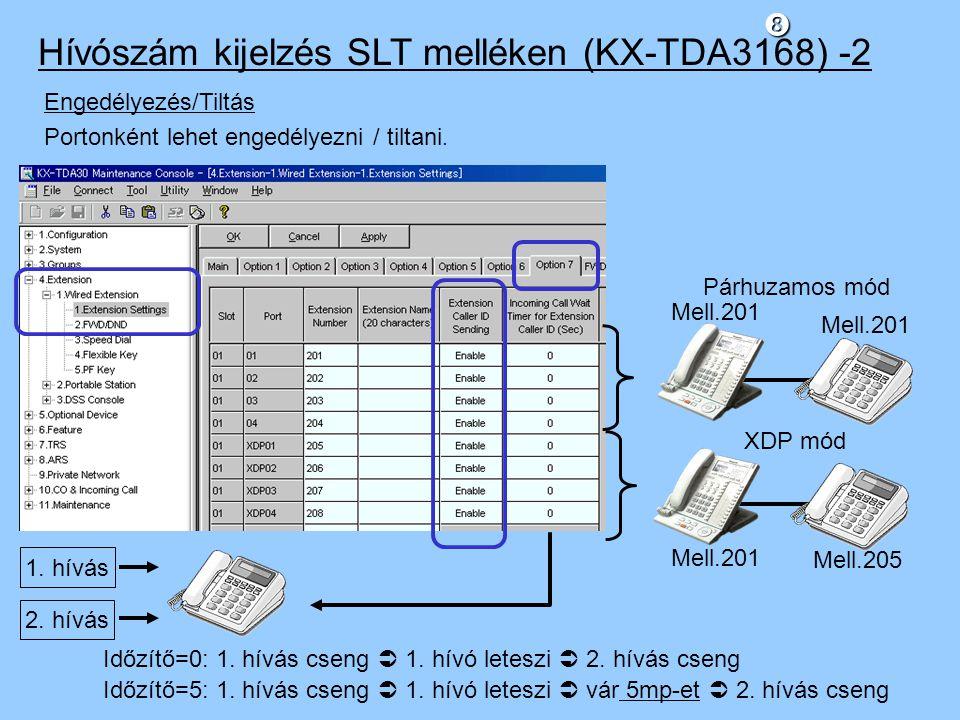 Hívószám kijelzés SLT melléken (KX-TDA3168) -2