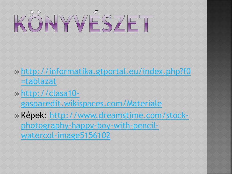 Könyvészet http://informatika.gtportal.eu/index.php f0 =tablazat