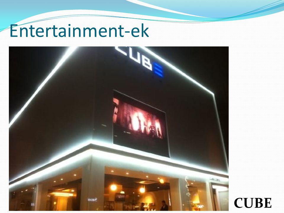 Entertainment-ek CUBE