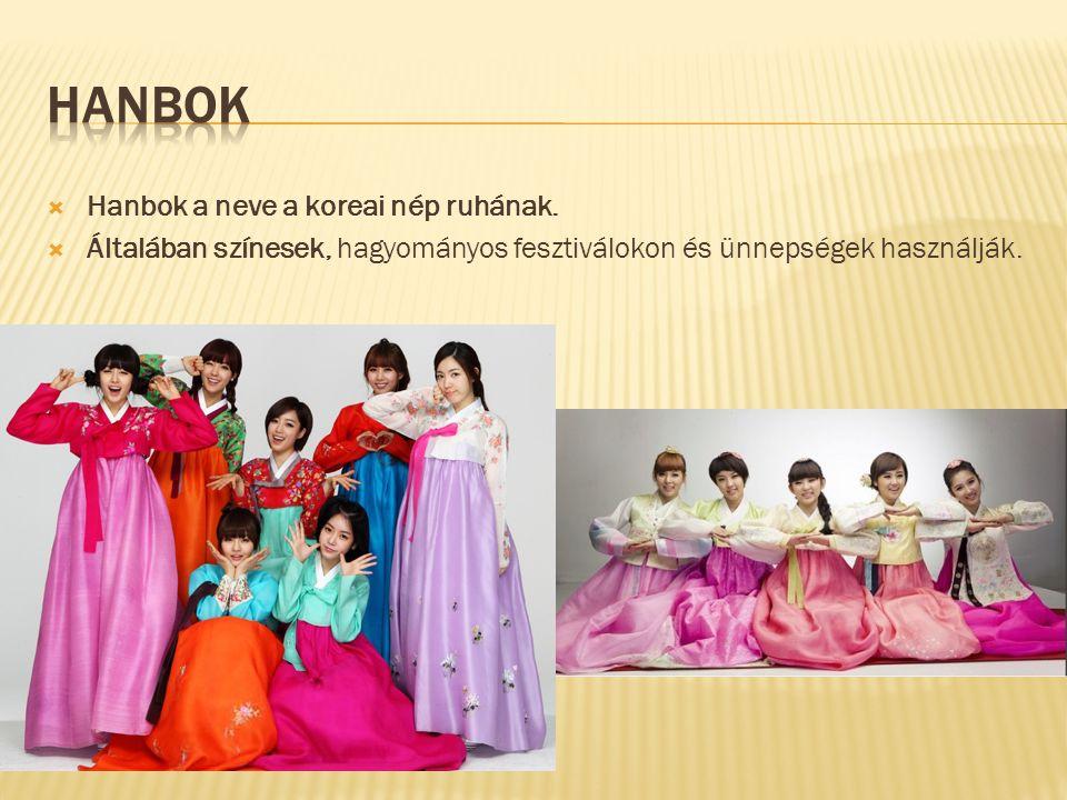 Hanbok Hanbok a neve a koreai nép ruhának.