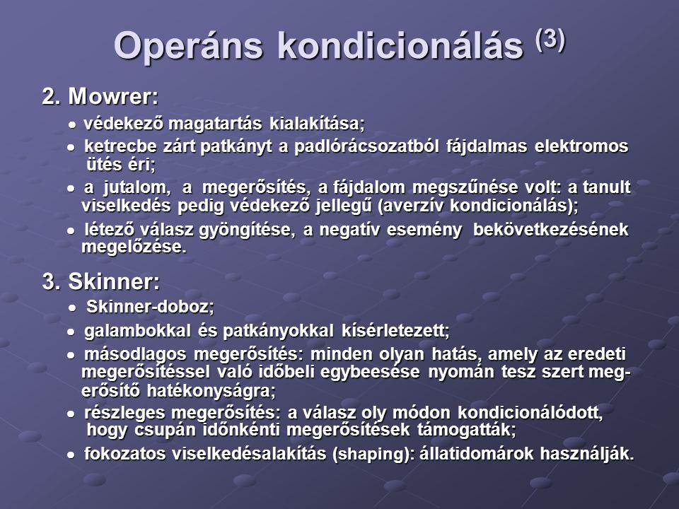 Operáns kondicionálás (3)