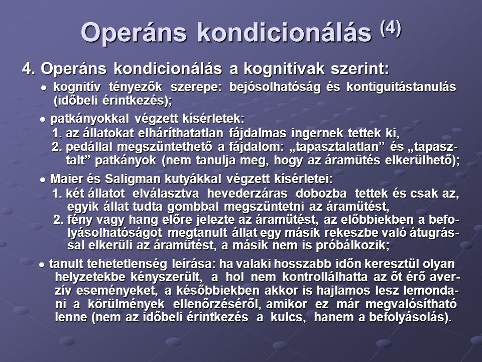 Operáns kondicionálás (4)