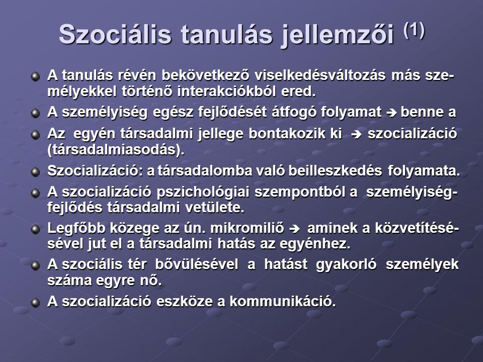 Szociális tanulás jellemzői (1)