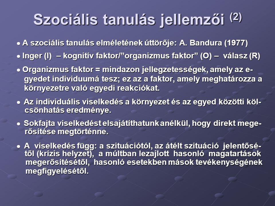 Szociális tanulás jellemzői (2)